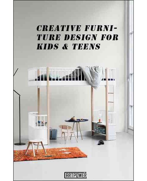 Creative Furniture Design for Kids & Teens (Hardcover) (Li Aihong) - image 1 of 1