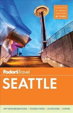 Fodor's Seattle (Paperback)