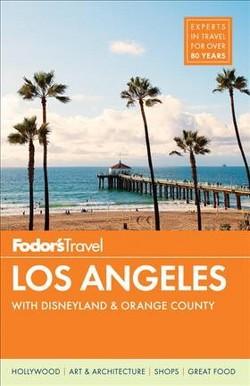 Fodor's Los Angeles : With Disneyland & Orange County (Paperback) (Michele Bigley & Megan Butler & Alene