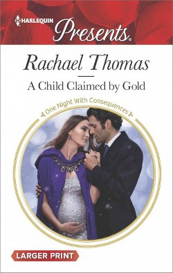Child Claimed by Gold (Paperback) (Rachael Thomas)