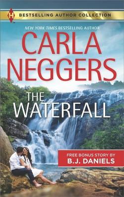 Waterfall : Bonus Story: Odd Man Out (Paperback) (Carla Neggers & B. J. Daniels)