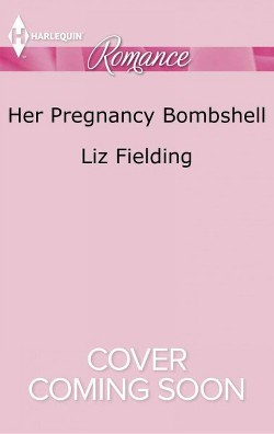 Her Pregnancy Bombshell -  Large Print (Harlequin Romance) by Liz Fielding (Paperback)