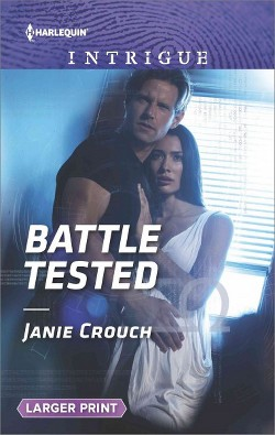 Battle Tested (Paperback) (Janie Crouch)