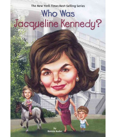 Who Was Jacqueline Kennedy? (Prebind) (Bonnie Bader) - image 1 of 1