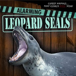 Alarming Leopard Seals (Paperback) (Eleanor Snyder)