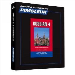 Simon & Schuster's Pimsleur Russian 4 -  Unabridged (Comprehensive) (CD/Spoken Word)