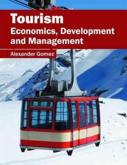 Tourism : Economics, Development and Management (Hardcover)
