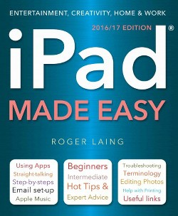 iPad Made Easy : 2016/17 Edition (New) (Paperback) (Roger Laing)