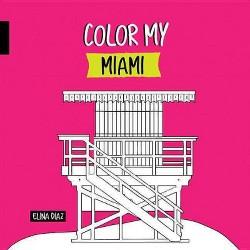 Color My Miami (Hardcover)