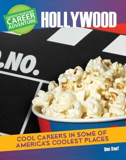 Choose Your Own Career Advenuture in Hollywood (Library) (Don Rauf)