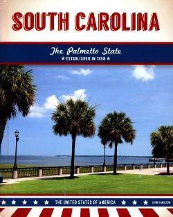 South Carolina : The Palmetto State (Library) (John Hamilton)