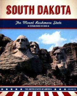 South Dakota : The Mount Rushmore State (Library) (John Hamilton)