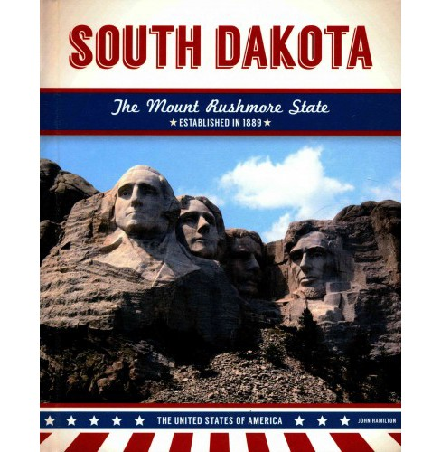 South Dakota : The Mount Rushmore State (Library) (John Hamilton) - image 1 of 1