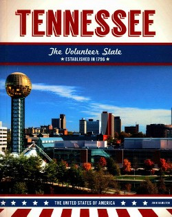 Tennessee : The Volunteer State (Library) (John Hamilton)