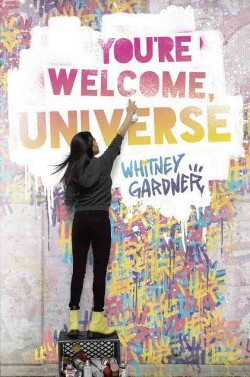 You're Welcome, Universe (Library) (Whitney Gardner)