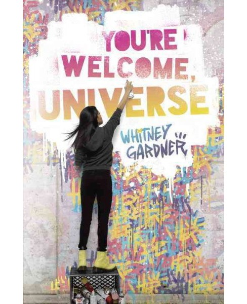 You're Welcome, Universe (Library) (Whitney Gardner) - image 1 of 1