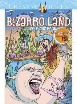 Bizarro Land Coloring Book : By Bizarro Cartoonist Dan Piraro (Paperback)