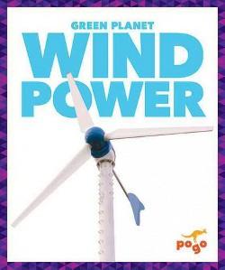 Wind Power (Library) (Rebecca Pettiford)