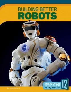 Building Better Robots (Paperback) (Angie Smibert)