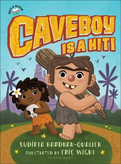 Caveboy Is a Hit! (Hardcover) (Sudipta Bardhan-Quallen)