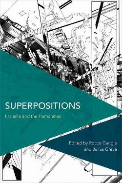 Superpositions : Laruelle and the Humanities -  (Paperback)