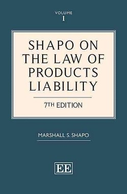 Shapo on the Law of Products Liability (Hardcover) (Marshall S. Shapo)