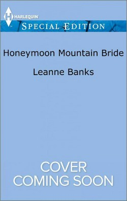 Honeymoon Mountain Bride (Paperback) (Leanne Banks)