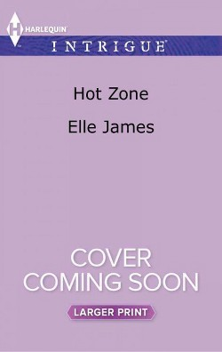 Hot Zone (Large Print) (Paperback) (Elle James)