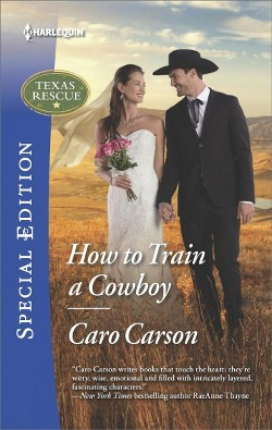 How to Train a Cowboy -  (Harlequin Special Edition) by Caro Carson (Paperback)