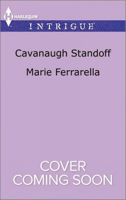 Cavanaugh Standoff (Paperback) (Marie Ferrarella)