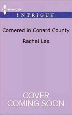 Cornered in Conard County (Paperback) (Rachel Lee)