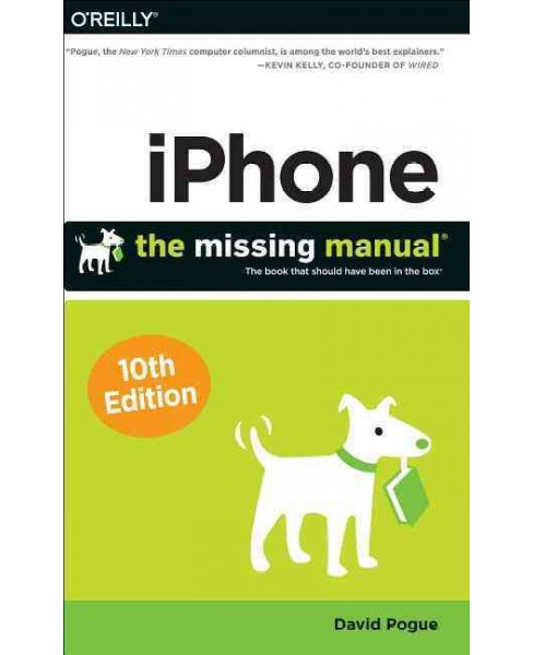 iPhone : The Missing Manual (Paperback) (David Pogue) - image 1 of 1