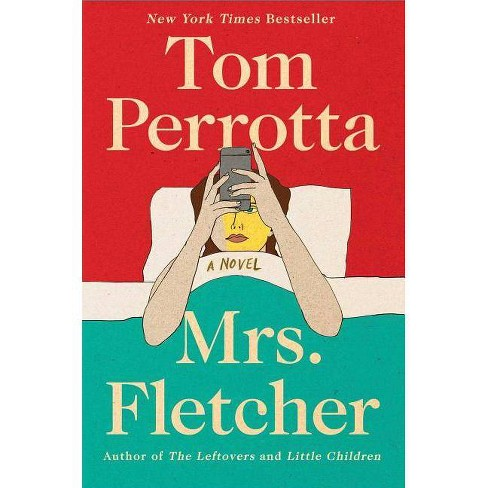 Mrs. Fletcher -  by Tom Perrotta (Hardcover) - image 1 of 1