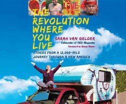 Revolution Where You Live : Stories from a 12,000-Mile Journey Through a New America (MP3-CD) (Sarah Van
