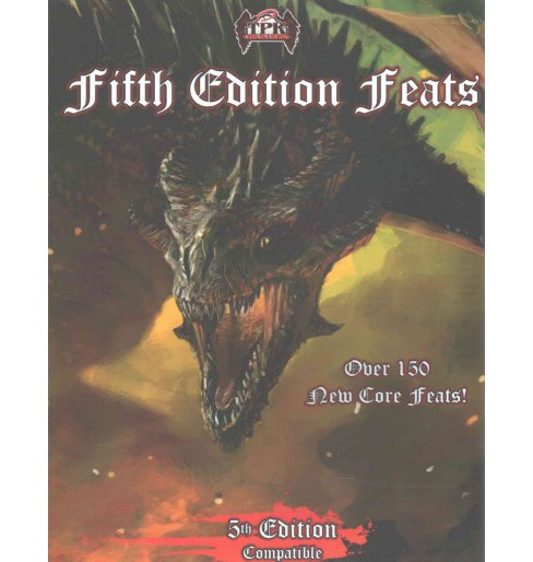 Fifth Edition Feats : Over 150 New Core Feats! (Paperback) (Brian Berg) - image 1 of 1