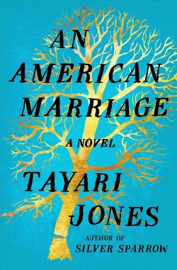 American Marriage -  by Tayari Jones (Hardcover)