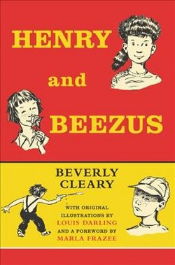 Henry and Beezus -  Revised (Henry Huggins) by Beverly Cleary (Hardcover)