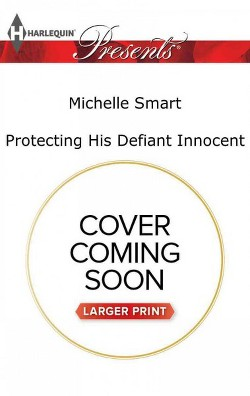 Protecting His Defiant Innocent (Large Print) (Paperback) (Michelle Smart)