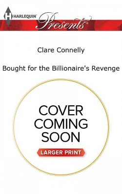 Bought for the Billionaire's Revenge (Large Print) (Paperback) (Clare Connelly)