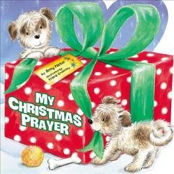 My Christmas Prayer (Hardcover) (Amy Parker)