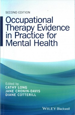 Occupational Therapy Evidence in Practice for Mental Health (Paperback) (Cathy Long & Jane Cronin-davis