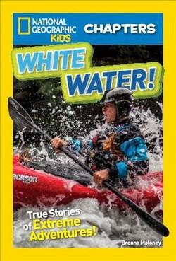 White Water! (Library) (Brenna Maloney)