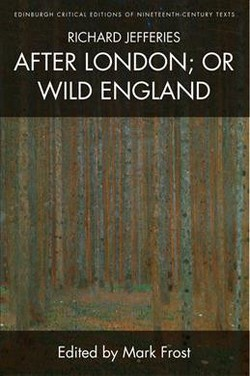 Richard Jefferies, After London : Or Wild England (Hardcover)