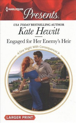 Engaged for Her Enemy's Heir (Large Print) (Paperback) (Kate Hewitt)