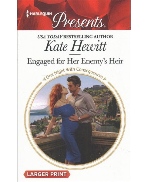 Engaged for Her Enemy's Heir (Large Print) (Paperback) (Kate Hewitt) - image 1 of 1