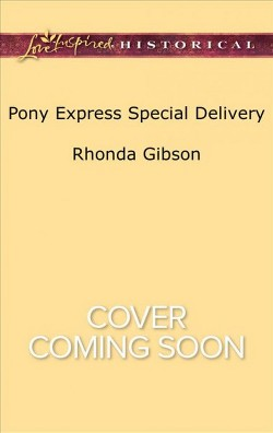 Pony Express Special Delivery (Paperback) (Rhonda Gibson)