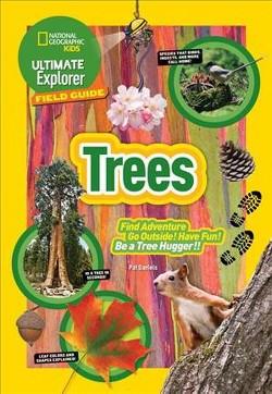Ultimate Explorer Field Guide : Trees (Hardcover) (Patricia Daniels)