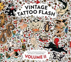 Vintage Tattoo Flash : 100 Years of Traditional Tattoos from the Collection of Jonathan Shaw - Book 2