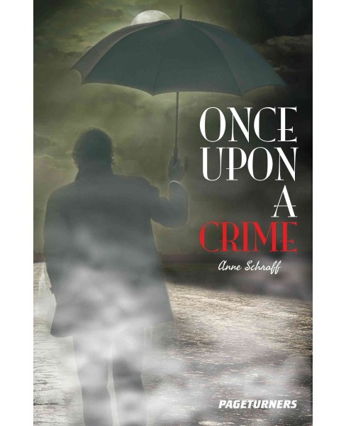 Once upon a Crime (Paperback) (Anne E. Schraff) - image 1 of 1