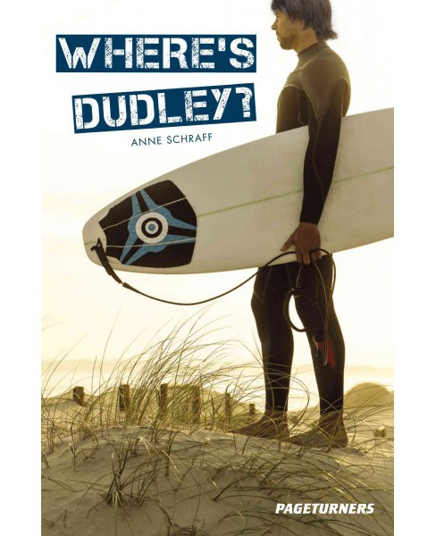 Where's Dudley? (Paperback) (Anne E. Schraff) - image 1 of 1